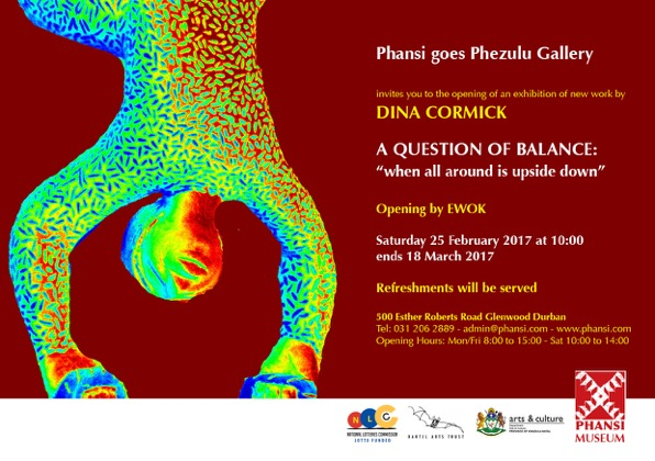 Invitation to an exhibition by Dina Cormick at Phansi Museum