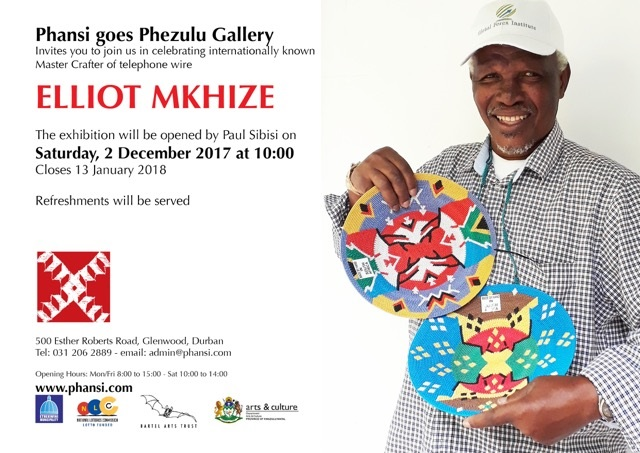 Invitation to an exhibition of work by Master Weaver Elliot Mkhize 2 December 2017